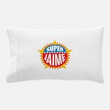 Super Jaime Pillow Case