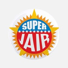 "Super Jair 3.5"" Button"