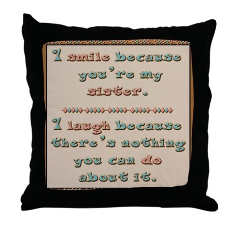 Sister Smile Throw Pillow