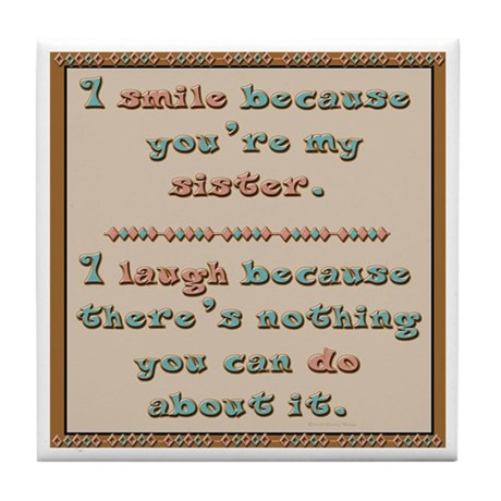 Sister Smile Tile Coaster