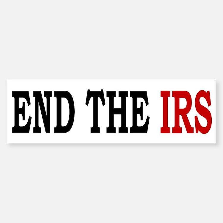 End the IRS Bumper Bumper Bumper Sticker