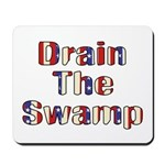 Drain The Swamp: Phase Two Mousepad