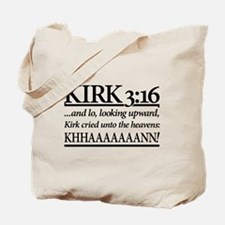 Kirk 3:16 - Star Trek Khan Tote Bag