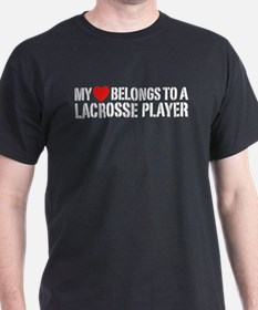 My Heart Belongs To A Lacrosse Player T-Shirt