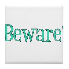 Danny Phantom, Beware! Tile Coaster
