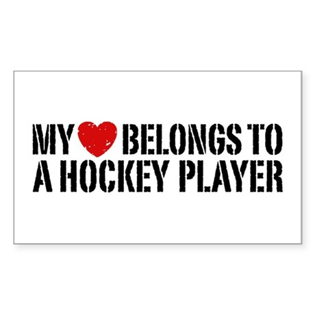 My Heart Belongs To A Hockey Player Sticker (Recta