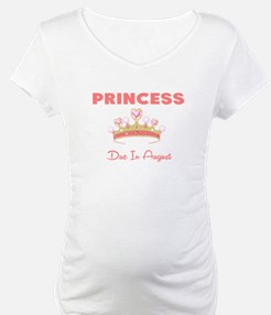 PRINCESS DUE IN AUGUST Shirt