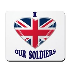 I Heart Our UK Soldiers Mousepad