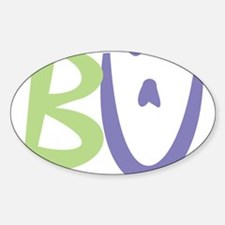 B U - Be You - Be Yourself Decal
