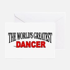 """The World's Greatest Dancer"" Greeting Cards (Pack"