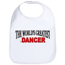 """The World's Greatest Dancer"" Bib"