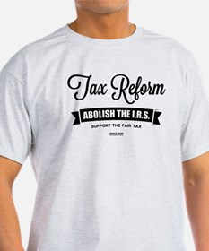 Abolish The I.R.S. T-Shirt