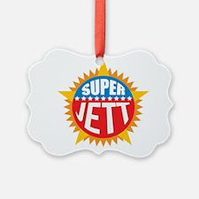 Super Jett Ornament