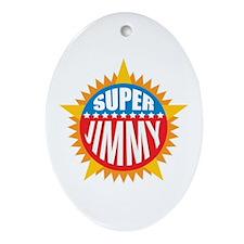 Super Jimmy Ornament (Oval)