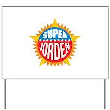 Super Jorden Yard Sign