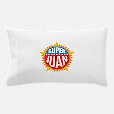 Super Juan Pillow Case