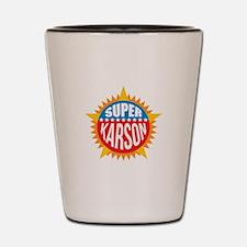 Super Karson Shot Glass