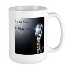 It's my time to shine Mug