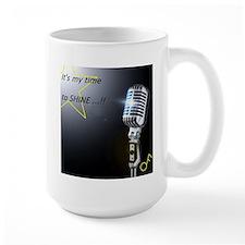 It's my time to shine Mug
