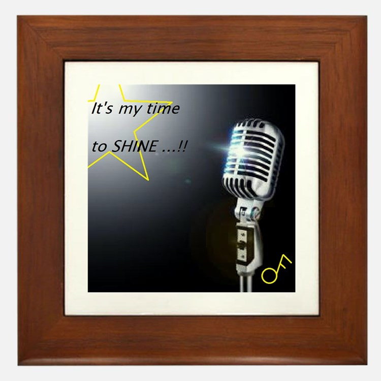 It's my time to shine Framed Tile