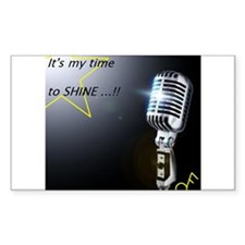 It's my time to shine Decal