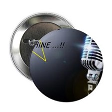 "It's my time to shine 2.25"" Button"