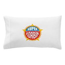 Super Korbin Pillow Case