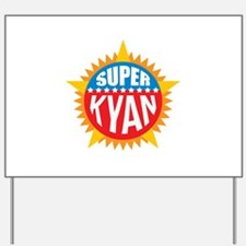 Super Kyan Yard Sign