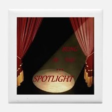 Being in the spotlight Tile Coaster
