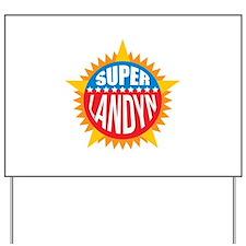Super Landyn Yard Sign