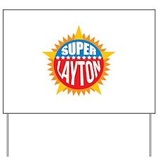 Super Layton Yard Sign