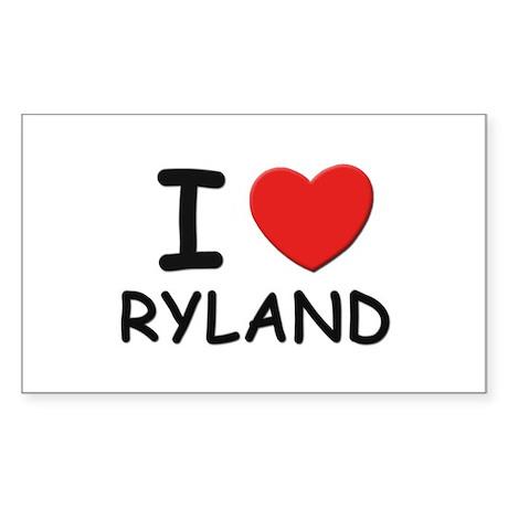 I love Ryland Rectangle Sticker