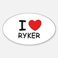 I love Ryker Oval Decal