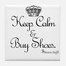 Keep Calm & Buy Shoes Tile Coaster