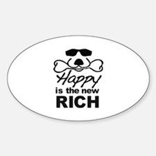 Happy Is The New Rich Decal