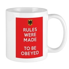 RULES WERE MADE Mug