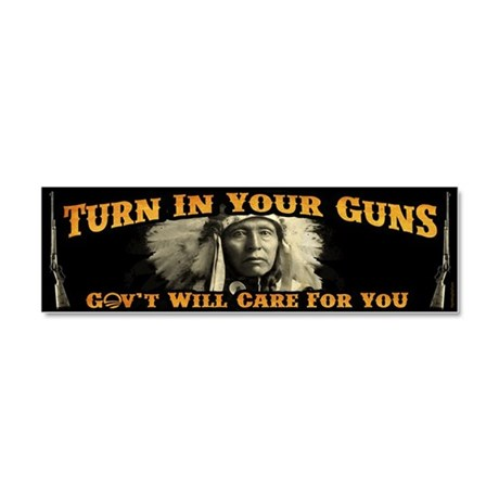 Turn In Your Guns Car Magnet 10 x 3