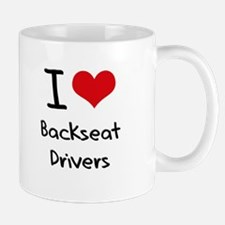 I Love Backseat Drivers Mug