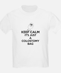 Keep Calm Its Just A Colostomy Bag White T-Shirt