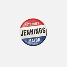 Re-Elect Mayor Jennings Mini Button