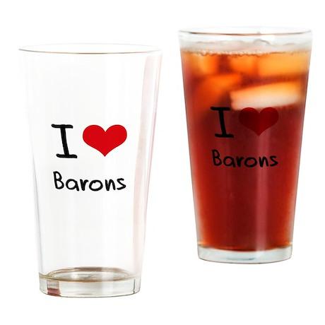 I Love Barons Drinking Glass