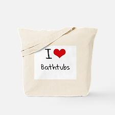 I Love Bathtubs Tote Bag