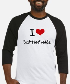 I Love Battlefields Baseball Jersey