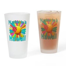 Tropical I'd Rather be in Hawaii Drinking Glass