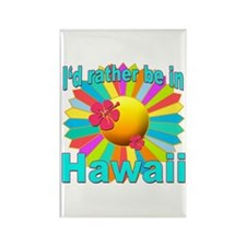 Tropical I'd Rather be in Hawaii Rectangle Magnet