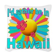 Tropical I'd Rather be in Hawaii Woven Throw Pillo