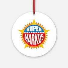 Super Markus Ornament (Round)