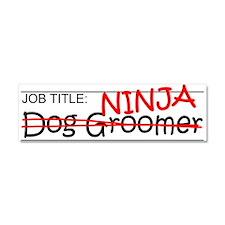 Job Ninja Dog Groomer Car Magnet 10 x 3