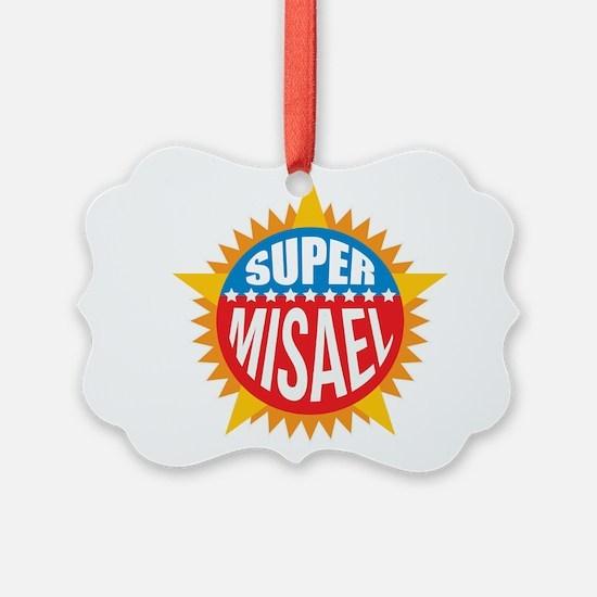 Super Misael Ornament