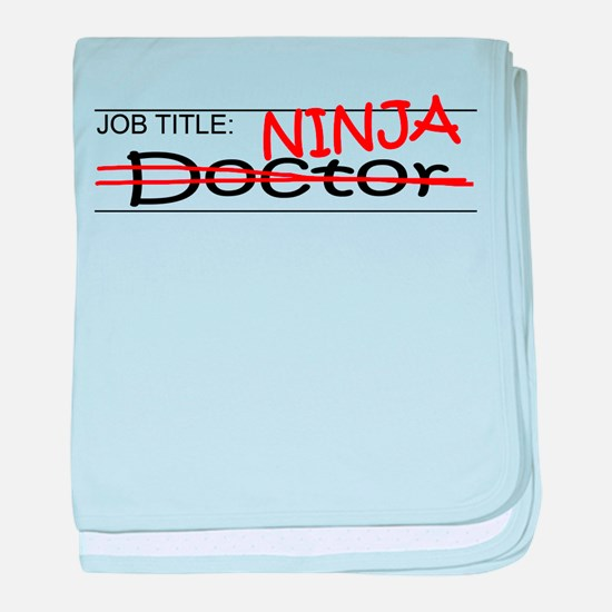 Job Ninja Doctor baby blanket
